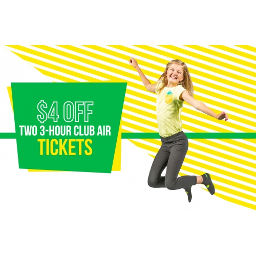Coolest Club Air Deal Ever - $4 off Two 3-hour Club Air Tickets