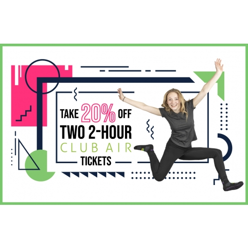 Two 2-Hr Club Air Jump Tickets For 20% Off