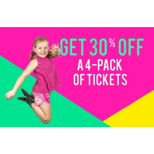 GET 30% OFF A 4-PACK OF TICKETS