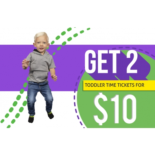 Toddler Takeover - 2 Toddler Time Tickets for $10