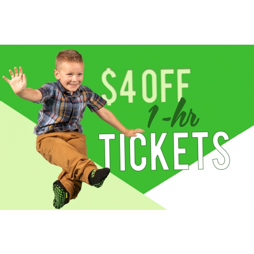 GET $4 OFF 1-HOUR TICKETS