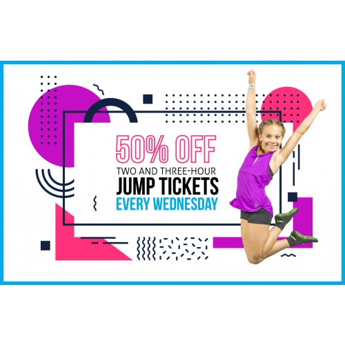 Hump Day Jump Day - 50% off 2-Hr and 3-Hr Jump Tickets every Wednesday