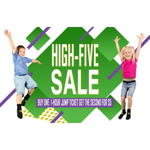 High 5 Jump Ticket Sale - Buy One 1 Hr Ticket Get a 2nd for $5