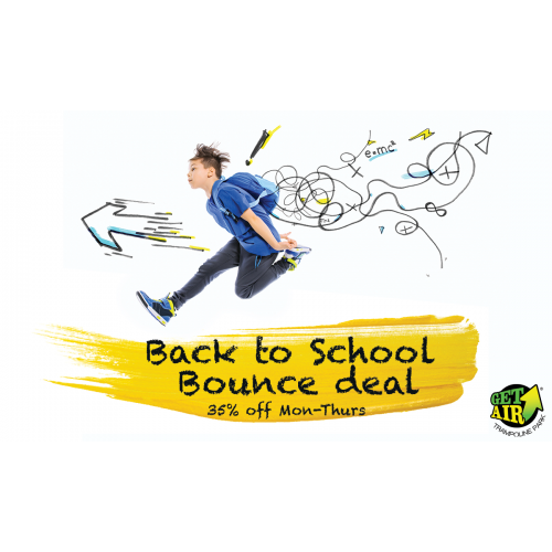 BACK TO SCHOOL BOUNCE – GET 35% OFF ANY TICKET MONDAY THROUGH THURSDAY