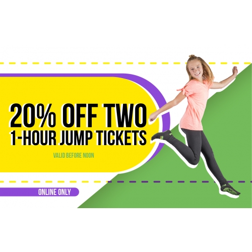 Come before noon and get 20% off 2 tickets