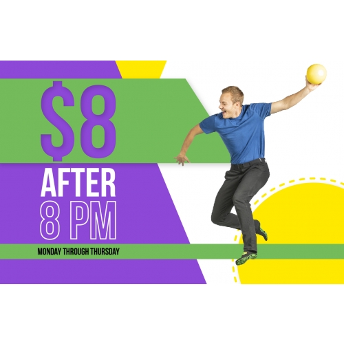 $8 after 8 PM - Monday through Thursday (1-Hr General Admission)