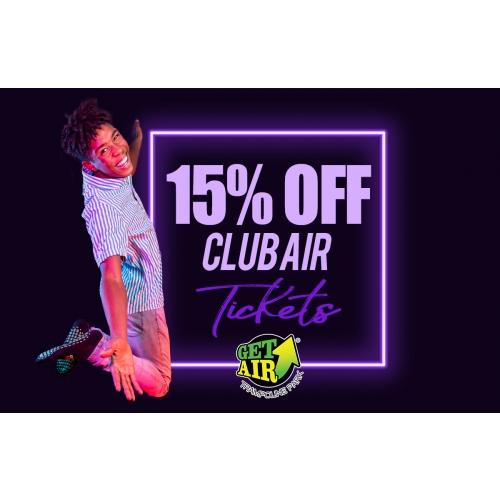 Get 15% off Club Air Admission Tickets
